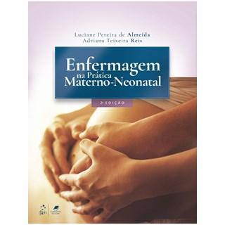 Livro - Enfermagem na Prática Materno-Neonatal - Araujo