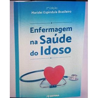 Livro - Enfermagem na Saúde do Idoso - Brasileiro
