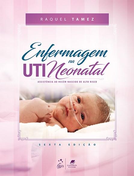 Livro - Enfermagem na UTI Neonatal - Tamez