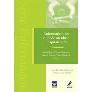 Livro - Enfermagem no Cuidado ao Idoso Hospitalizado - Gonçalves