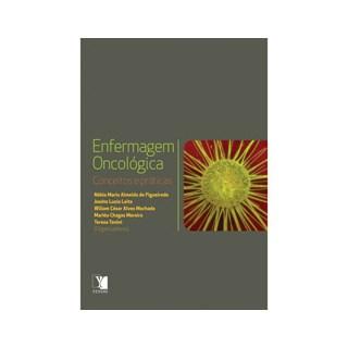 Livro - Enfermagem Oncológica - Conceitos e práticas - Figueiredo