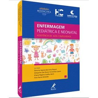 Livro - Enfermagem Pediátrica e Neonatal - Assistência de Alta Complexidade - FMUSP