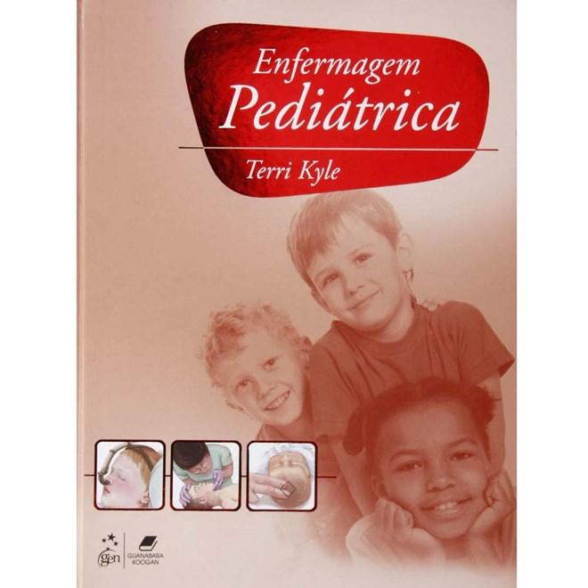 Livro - Enfermagem Pediátrica - Kyle