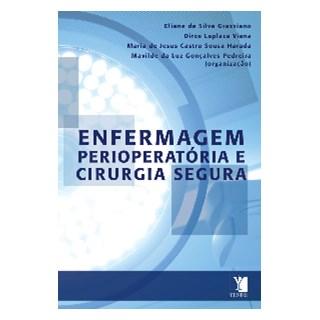 Livro - Enfermagem Perioperatória e Cirurgia Segura -Grazziano