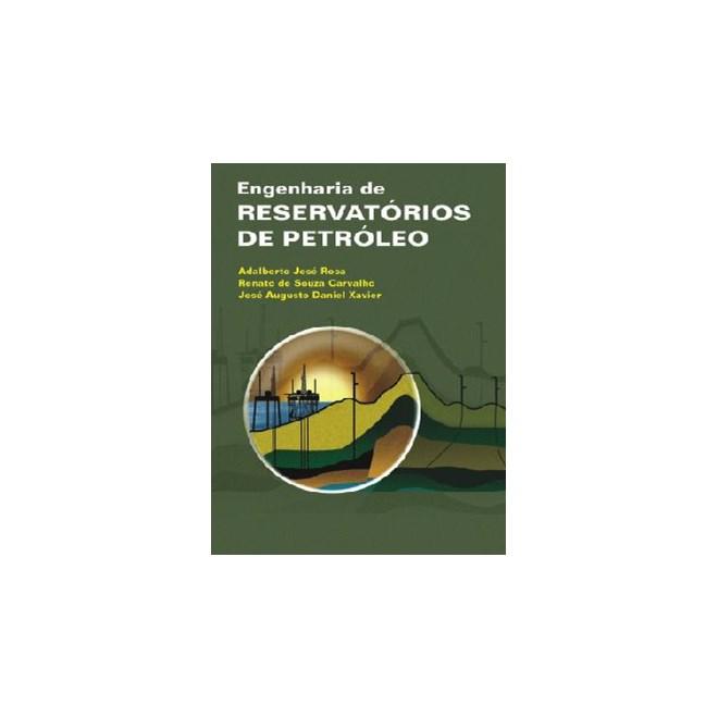 Livro - Engenharia de Reservatórios de Petróleo - Rosa