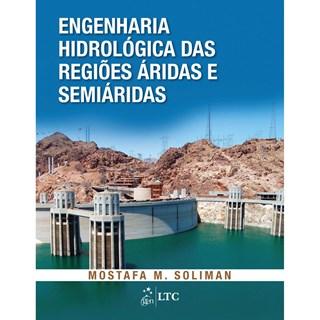 Livro - Engenharia Hidrológica das Regiões Áridas e Semiáridas - Soliman