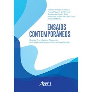 Livro - Ensaios Contemporâneos: Gestão, Tecnologia e Educação Aplicadas ao Desenvolvimento da Sociedade - Portugal Junior