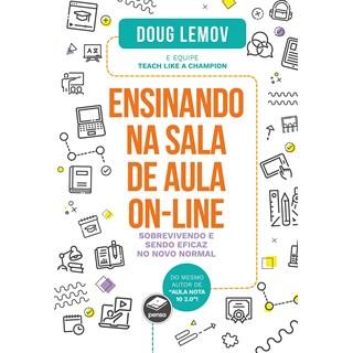 Livro Ensinando na Sala de Aula On-line - Lemov - Penso
