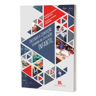Livro - Ensinar a Condição Humana na Educação Infantil - Rodrigues - Brazil Publishing