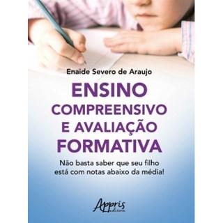 Livro -Ensino Compreensivo e Avaliação Formativa - Araujo