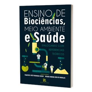 Livro Ensino de Biociências, Meio Ambiente e Saúde - Coelho - Brazil Publishing
