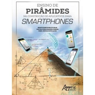 Livro - Ensino de Pirâmides na Construção de Aplicativos para Smartphones - Silva - Appris