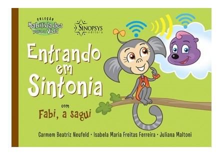 Livro - Entrando em Sintonia com Fabi, a sagui - Neufeld