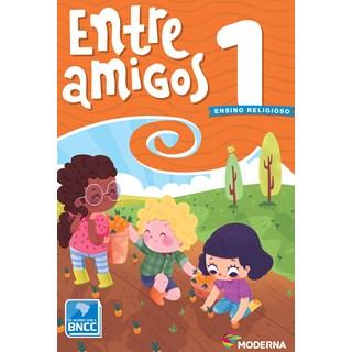 Livro Entre Amigos 1º ano - Moderna