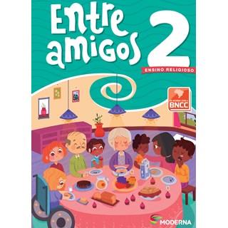 Livro Entre Amigos 2º ano - Moderna