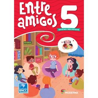 Livro Entre Amigos 5º ano - Moderna
