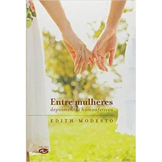 Livro - Entre Mulheres - Modesto - Edições GLS