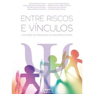 Livro - Entre Riscos e Vínculos: A Atuação da Psicologia na Assistência Social - Tavares