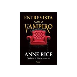 Livro - Entrevista Com Vampiro - Rice - Rocco