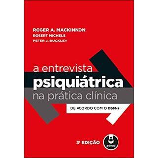 Livro - Entrevista Psiquiátrica na Prática Clínica - MacKinnon