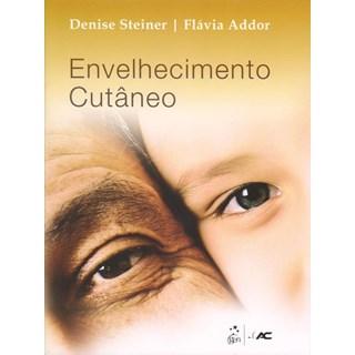 Livro - Envelhecimento Cutâneo - Steiner