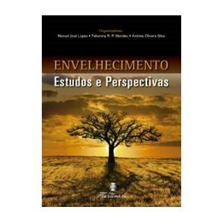 Livro - Envelhecimento: Estudos e Perspectivas - Lopes