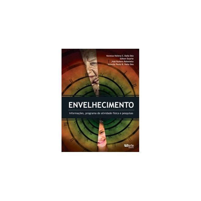 Livro - Envelhecimento - Informações, Programa de Atividade Física e Pesquisa - Dea