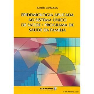 Livro - Epidemiologia Aplicada a Sistema Único de Saúde Programa de Saúde da Família - Cury