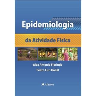 Livro - Epidemiologia da Atividade Física - Floriano