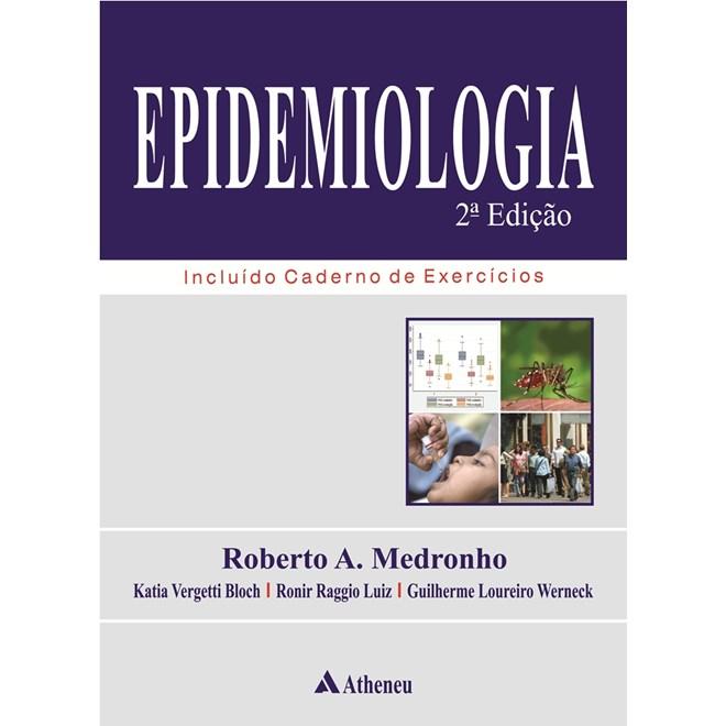 Livro - Epidemiologia - Medronho - 2ª edição