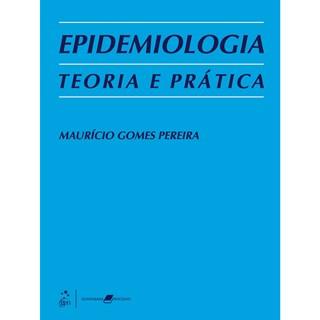 Livro - Epidemiologia Teoria e Prática - Pereira