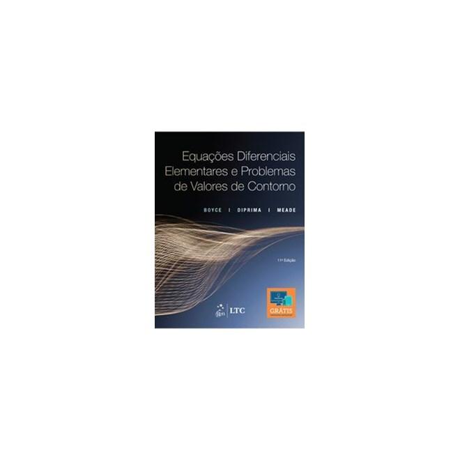 Livro - Equações Diferenciais Elementares e Problemas de Valores de Contorno - Boyce - LTC