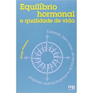 Livro - Equilíbrio Hormonal e Qualidade de Vida - Klepacz - Mg Editorial