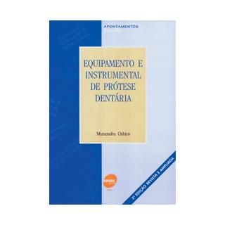 Livro - Equipamento e Instrumental de Prótese Dentária - Oshiro