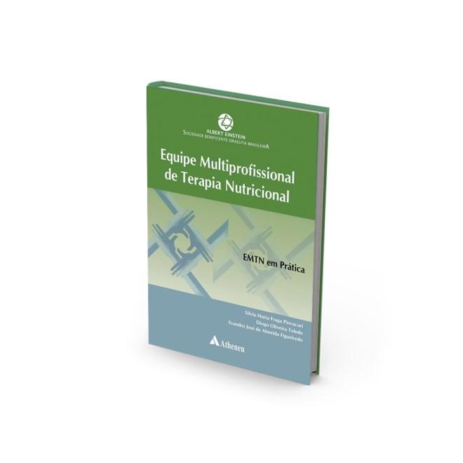 Livro - Equipe Multiprofissional de Terapia Nutricional - Piovacari