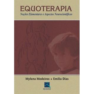 Livro - Equoterapia - Noções Elementares e Aspectos Neurocientíficos - Medeiros