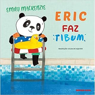 Livro - Eric faz Tibum - Mackenzie - Brinque Book