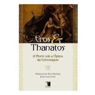 Livro - Eros & Thanatos - a morte sob a óptica da enfermagem - Machado