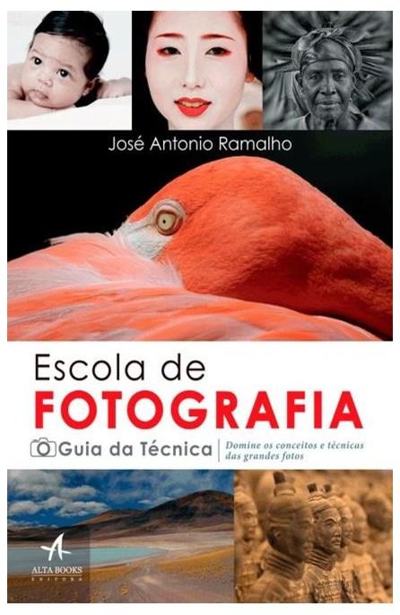 Livro - Escola De Fotografia - O Guia Da Técnica  - Ramalho