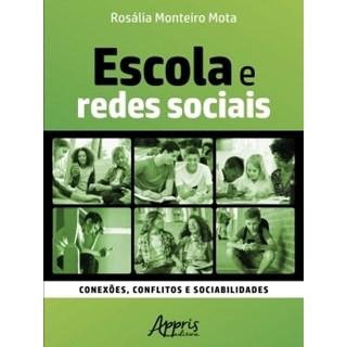 Livro - Escola e Redes Sociais - Mota - Appris