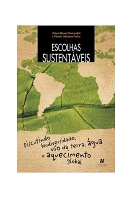 Livro - Escolhas Sustentáveis - Chiaravalloti