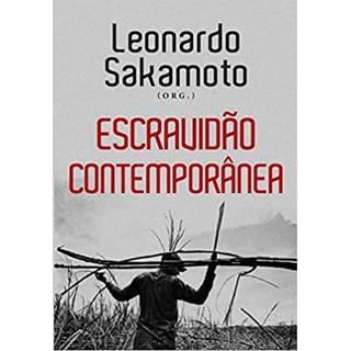 Livro - Escravidão Contemporânea - Sakamoto - Contexto