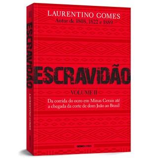 Livro Escravidão Vol. 2 - Gomes - Globo
