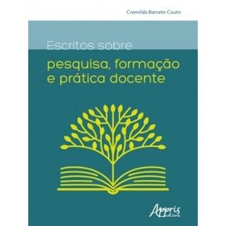 Livro - Escritos Sobre Pesquisa, Formação e Prática Docente - Couto - Appris