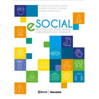 Livro - Esocial - Processos de Saúde, Higiene e Segurança do Trabalho - Duarte Filho