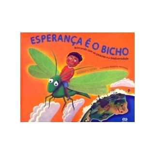 Livro Esperanca é o Bicho - Nigro - Ática