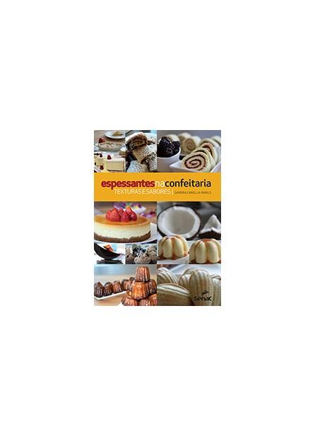 Livro - Espessantes na Confeitaria - Canella-Rawls