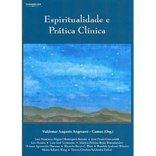 Livro - Espiritualidade e Prática Clínica - Angerami-Camon