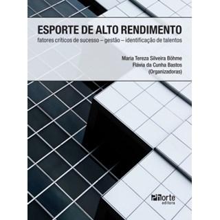 Livro - Esporte de Alto Rendimento: fatores críticos, gestão e identificação de talentos - Bohme