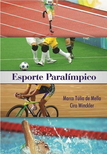 Livro - Esporte Paralímpico - Mello